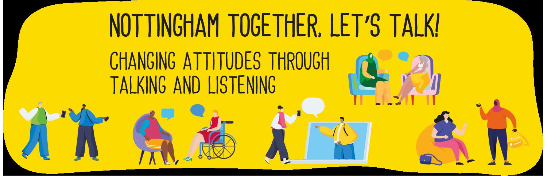 Nottingham Together, Let's Talk!