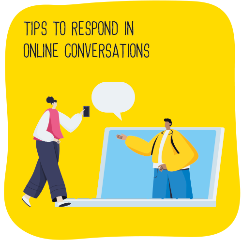 Tips to respond in online conversations